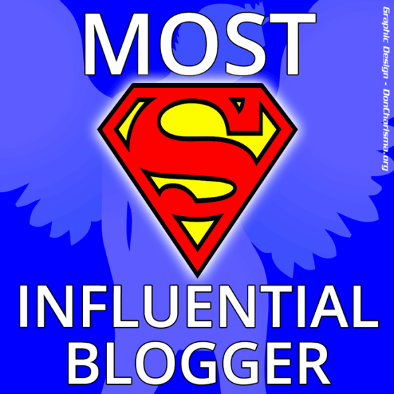 Voted Most Influential Blogger by Don Charisma