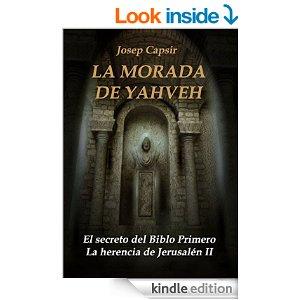 La morada de Yahveh de Josep Capsir