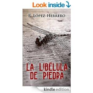 La libélula de piedra de Roberto López-Herrero