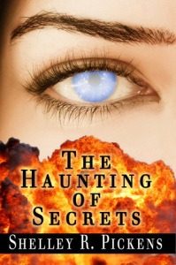 The Haunting Of Secrets - Shelley Pickens