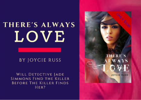 There's Always Love by Joycie Russ Featured on ReadersWritersJournal