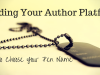 Building Your Author Platform: How to Choose Your PenName