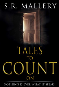 Tales to Count On by S.R. Mallery