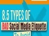 8.5 Types of BAD Social Media Etiquette TO AVOID Infographic…