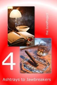 ashtrays to jawbreakers 4 2