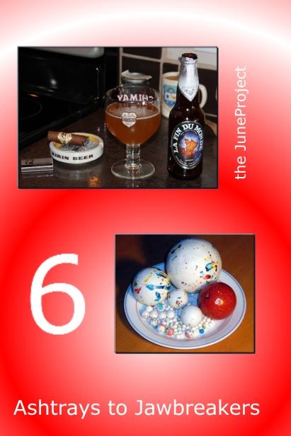 ashtrays to jawbreakers 6