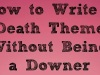 How to Write a Death Theme Without Being a Downer…Infographic…