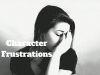 18 Character Frustrations #writerslife #writer