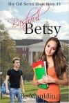 Book Promotion – Bashful Betsy by: D.B.Mauldin
