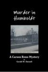 Murder in Humboldt Episode2