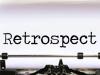 Retrospect Is A PowerfulTool
