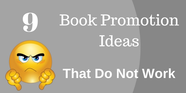 book-promotion-ideas-that-do-not-work