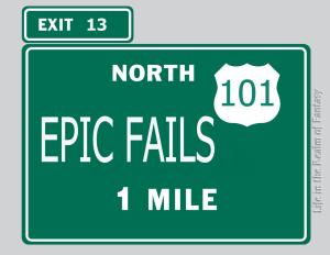Epic Fails sign