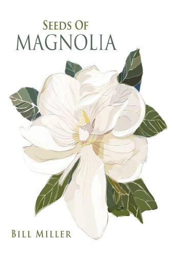 bill-seeds-of-magnolia
