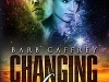 Read New Release – 'CHANGING FACES' by Barb Caffrey for 99c/99p…