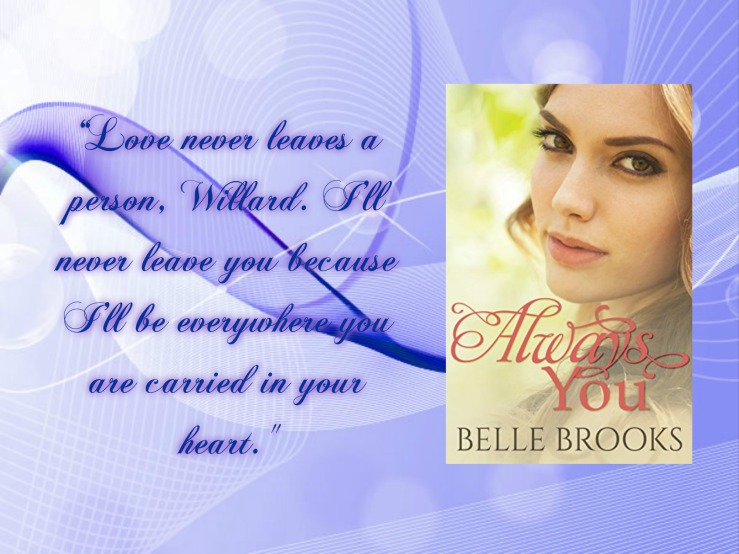 Belle always you with quote.jpg