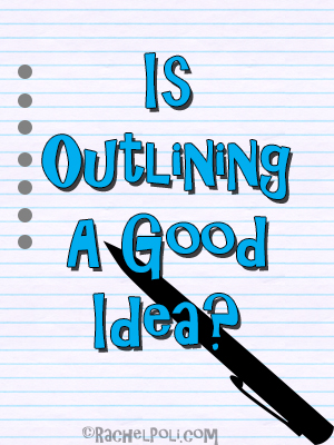 is-outlining-a-good-idea