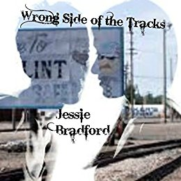 Jessie Wrong Side of the Tracks.jpg