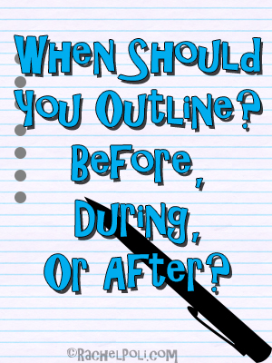 when-should-you-outline