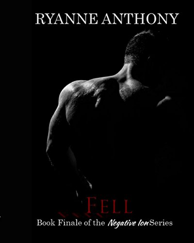 Ryanne Fell Book Finale of the Negative Ion Series