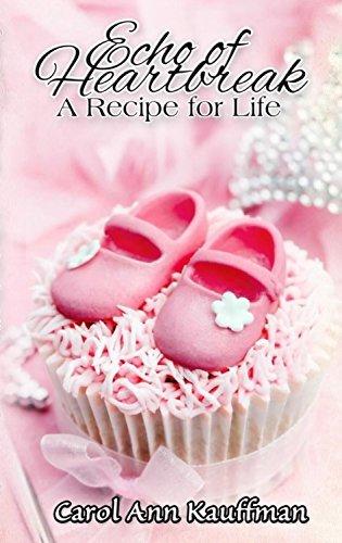 Carol Echo of Heartbreak  A Recipe for Life.jpg