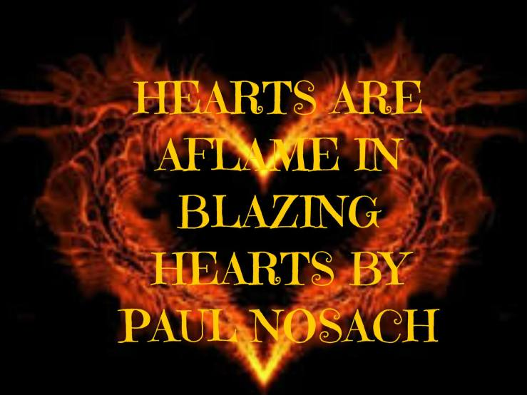 Paul blazing hearts