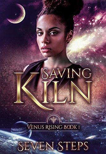 Seven  Saving Kiln    Venus Rising Book 1.jpg