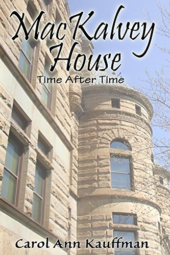 Carol MacKALVEY HOUSE Time After Time