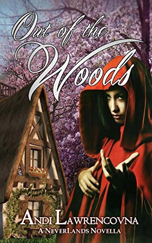 Out of the Woods A Charming Short Story