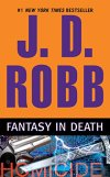 Fantasy in Death by J.D. Robb #Mystery #BookReview#Bookish