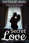 Secret Love by Natalie Ann #BookReview #Bookish #mgtab@NatalieAnn121