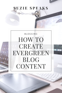 How to create evergreen blog content