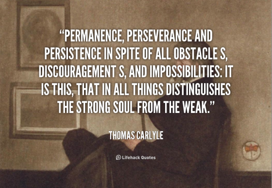 quote-Thomas-Carlyle-permanence-perseverance-and-persistence-in-spite-of-110799_6