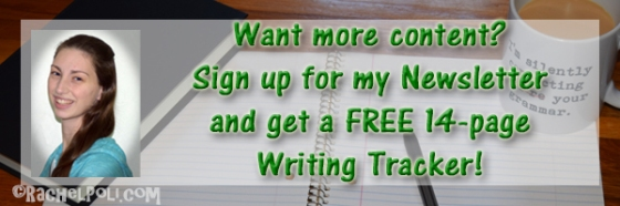 Sign up for Rachel Poli's Newsletter and get a FREE 14-page Writing Tracker!   Writing   Blogging   RachelPoli.com
