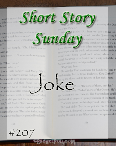 "Short Story: ""Joke"" 