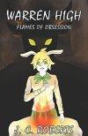 Warren High 2: Flames of Obsession by J.C. Roberts Review