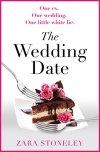 The Wedding Date by Zara Stoneley #BlogTour @ZaraStoneley@rararesources