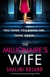The Millionaire's Wife by Shalini Boland #BookReview @Bookouture@ShaliniBoland