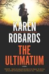 The Ultimatum by @TheKarenRobards #Mystery #Suspense #BookReview