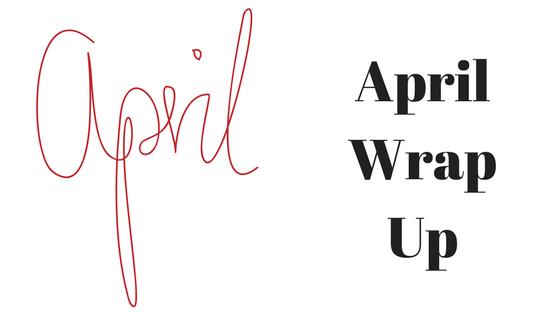 April Wrap Up.png