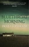 Bluethroat Morning by Jacqui Lofthouse #BlogTour@Blackbird_Bks