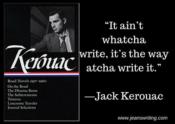Jack Kerouac,- It aint whatcha write - Jeans Writing