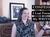 Confession: I've Lost Focus On My Writing