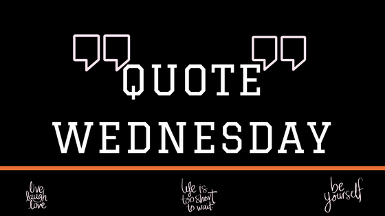 QUOTE WEDNESDAY