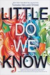 Little Do We Know by Tamara Ireland Stone Review