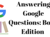 Answering Google Questions: Book Edition