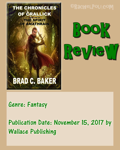 Book Review: The Chronicles of Crallick by Brad C. Baker | Fantasy | Reading | Book Blogging | RachelPoli.com