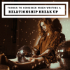 Things To Consider When Writing A Relationship Break Up #SundayBlogShare  #AmWritingRomance