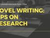 Novel Writing: Tips onResearch