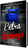 The story behind Don Massenzio's New Book – 'Extra Innings'…